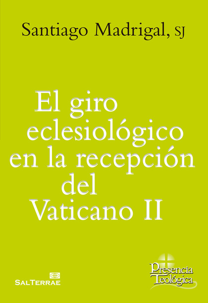 GIRO ECLESIOLOGICO EN LA RECEPCION DEL VATICANO II,EL