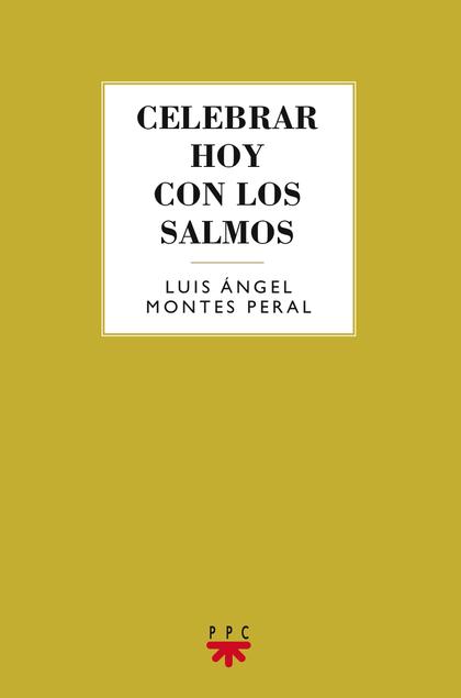 CELEBRAR HOY CON LOS SALMOS