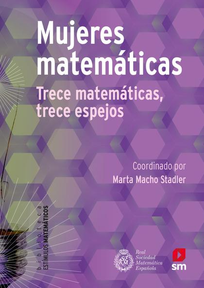 MUJERES MATEMÁTICAS (EBOOK-EPUB). 13 MATEMÁTICAS, 13 ESPEJOS