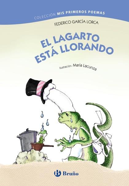 EL LAGARTO ESTÁ LLORANDO.