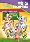 MÚSICA Y LOGOPEDIA : INTERVENCIÓN EN DISLALIAS Y DISFONÍAS APLICANDO UN PROGRAMA DE MÚSICA