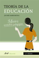 TEORÍA DE LA EDUCACIÓN : REFLEXIÓN Y NORMATIVA PEDAGÓGICA
