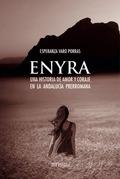 ENYRA : UNA HISTORIA DE AMOR Y CORAJE EN LA ANDALUCÍA PRERROMANA
