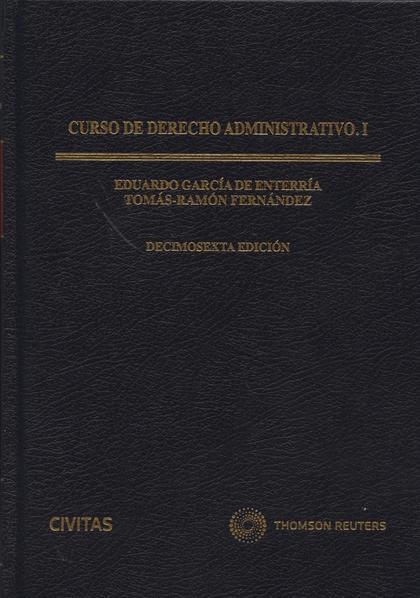 CURSO DE DERECHO ADMINISTRATIVO. TOMO I