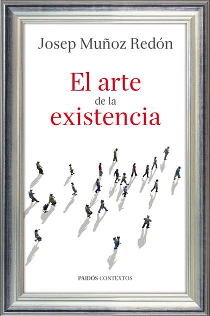 EL ARTE DE LA EXISTENCIA
