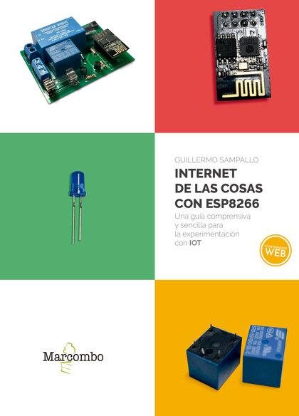 INTERNET DE LAS COSAS CON ESP8266.
