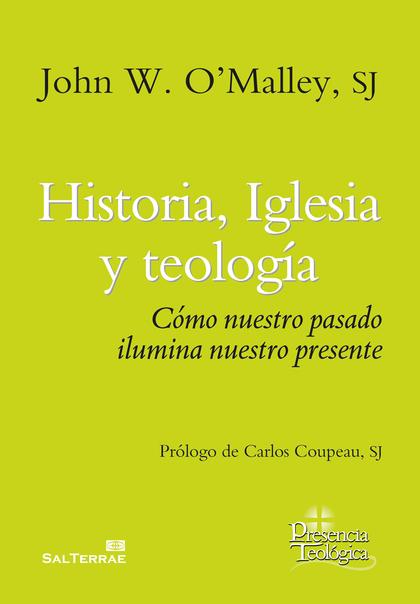 HISTORIA, IGLESIA Y TEOLOGIA