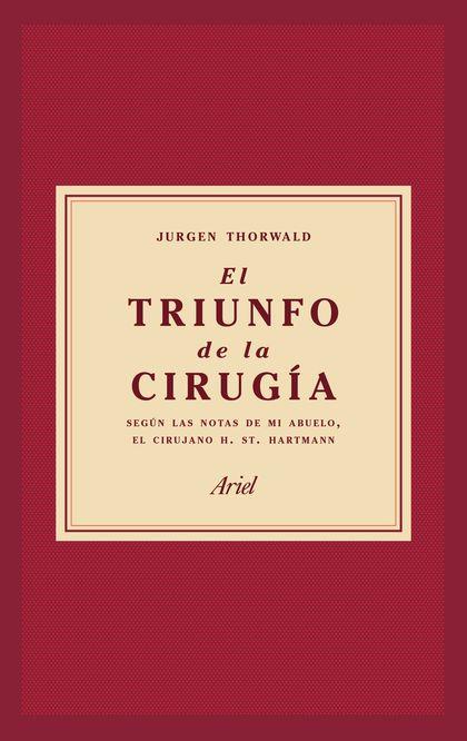 EL TRIUNFO DE LA CIRUGÍA.