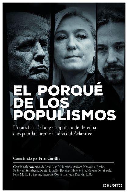 EL PORQUÉ DE LOS POPULISMOS                                                     UN ANÁLISIS DEL