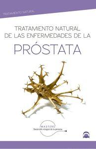 TRATAMIENTO NATURAL DE LAS ENFERMEDADES DE LA PROSTATA.