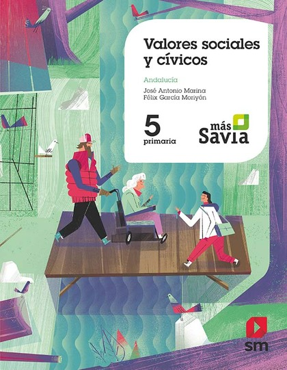 SD PROFESOR. VALORES SOCIALES Y CÍVICOS. 5 PRIMARIA. MAS SAVIA. ANDALUCÍA.