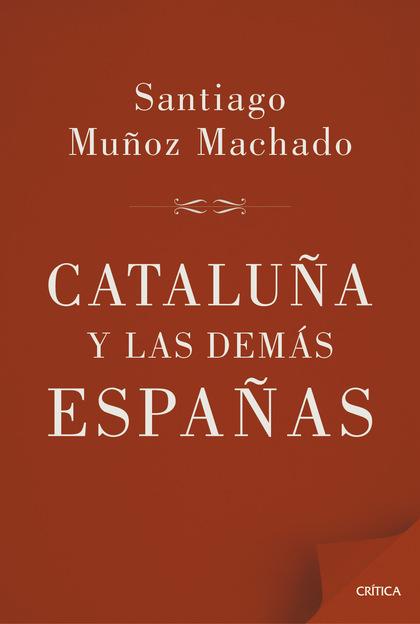 CATALUÑA Y LAS DEMÁS ESPAÑAS.