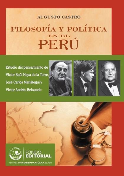 FILOSOFÍA Y POLÍTICA EN EL PERÚ