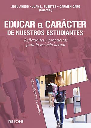 EDUCAR EL CARÁCTER DE NUESTROS ESTUDIANTES                                      REFLEXIONES Y P