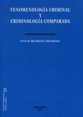 FENOMENOLOGÍA CRIMINAL Y CRIMINOLOGÍA COMPARADA
