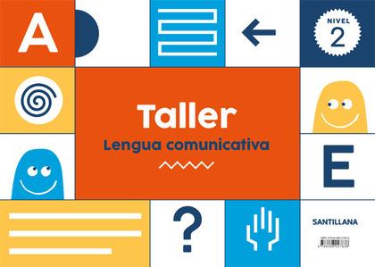 TALLER LENGUA COMUNICATIVA NIVEL 2.
