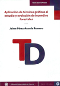 APLICACIÓN DE TÉCNICAS GRÁFICAS AL ESTUDIO Y EVOLUCIÓN DE INCENDIOS FORESTALES.