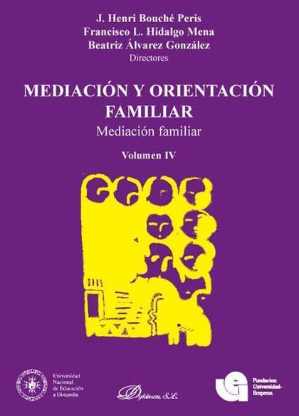 MEDIACIÓN Y ORIENTACIÓN FAMILIAR : MEDIACIÓN FAMILIAR