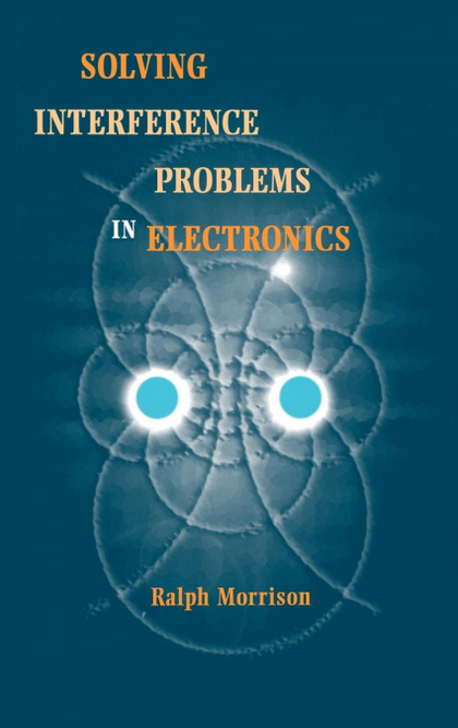 INTERFERENCE PROBLEMS IN ELECTRONICS.