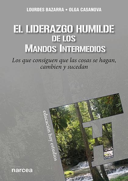 EL LIDERAZGO HUMILDE DE LOS MANDOS INTERMEDIOS