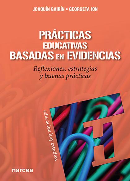 PRÁCTICAS EDUCATIVAS BASADAS EN EVIDENCIAS                                      REFLEXIONES, ES