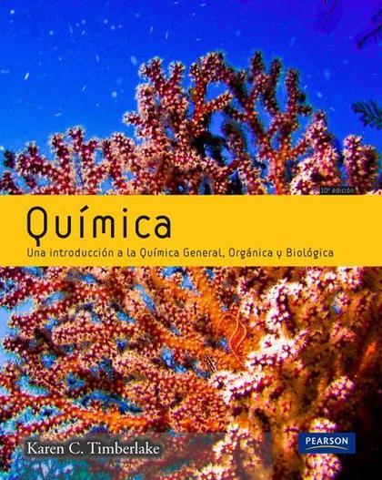 QUÍMICA GENERAL ORGÁNICA Y BIOLÓGICA