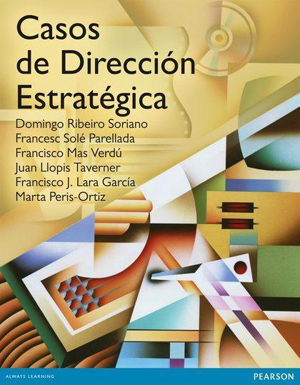 CASOS DE DIRECCIÓN ESTRATÉGICA