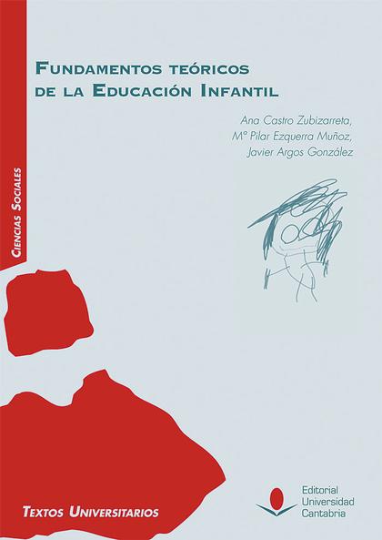 FUNDAMENTOS TEÓRICOS DE LA EDUCACIÓN INFANTIL.