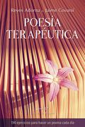 POESIA TERAPEUTICA.194 EJERCICIOS HACER POEMA CADA DIA