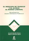 (2º) MERCADO DE TRABAJO Y EL ACCESO AL MUNDO LABORAL, EL.