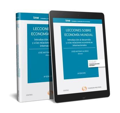 LECCIONES SOBRE ECONOMÍA MUNDIAL (PAPEL + E-BOOK). INTRODUCCIÓN AL DESARROLLO Y A LAS RELACIONE
