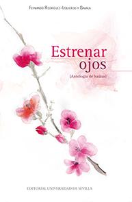 ESTRENAR OJOS                                                                   (ANTOLOGÍA DE H