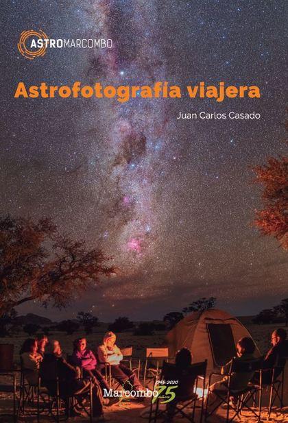 ASTROFOTOGRAFIA VIAJERA
