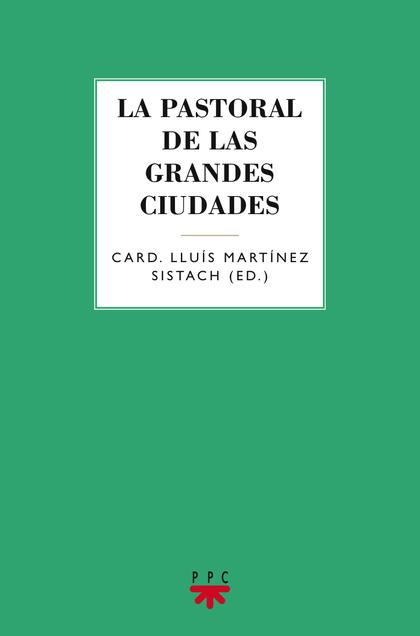 PASTORAL DE LAS GRANDES CIUDADES,LA