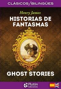 HISTORIAS DE FANTASMAS ; GHOST STORIES.