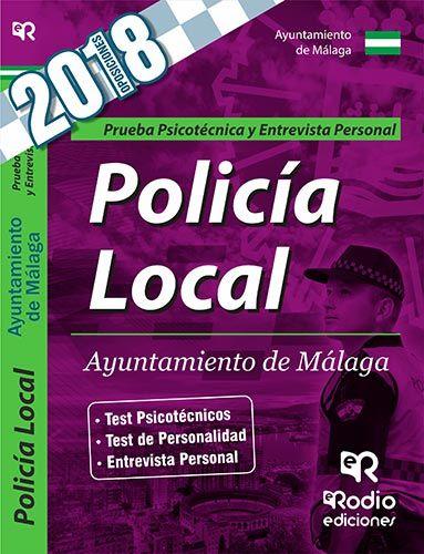 POLICIA LOCAL DEL AYUNTAMIENTO DE MALAGA. PSICOTECNICO Y ENTREVISTA PERSONAL