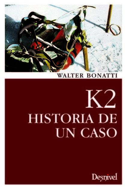 K2 : HISTORIA DE UN CASO