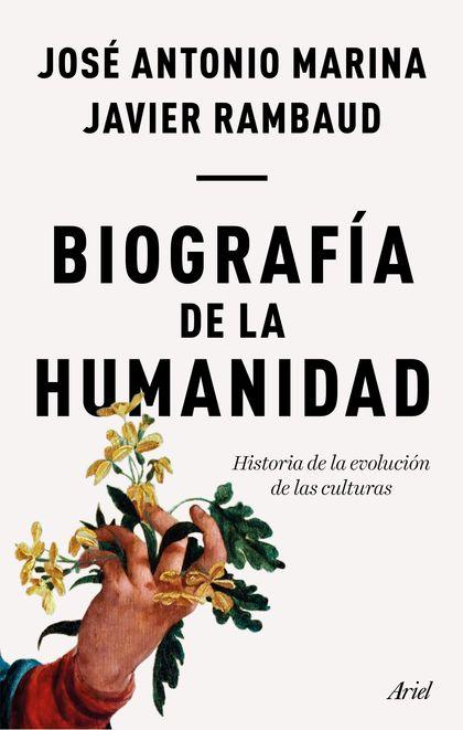 BIOGRAFIA DE LA HUMANIDAD