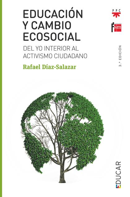 EDUCACION Y CAMBIO ECOSOCIAL                                             DEL YO INTERIOR