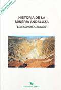 HISTORIA DE LA MINERÍA ANDALUZA