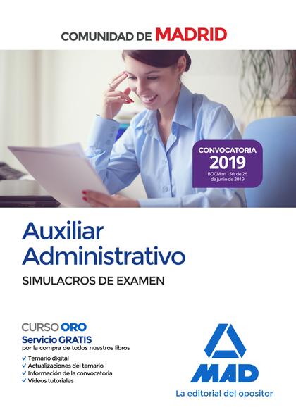AUXILIAR ADMINISTRATIVO DE LA COMUNIDAD DE MADRID. SIMULACROS DE EXAMEN