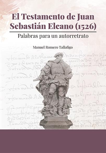 EL TESTAMENTO DE JUAN SEBASTIÁN ELCANO (1526)                                   PALABRAS PARA U