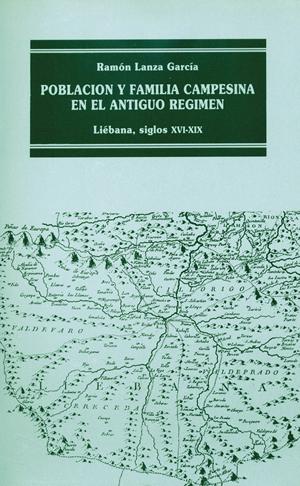 POBLACIÓN Y FAMILIA EN EL ANTIGUO RÉGIMEN : LIÉBANA, XVI-XIX