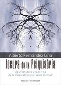 LOCURA DE LA PSIQUIATRIA