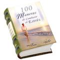 100 MANERAS DE COMBATIR EL ESTRES
