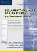 REGLAMENTO DE LÍNEAS DE ALTA TENSIÓN Y SUS FUNDAMENTOS TÉCNICOS
