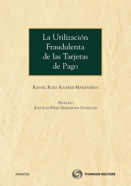 LA UTILIZACIÓN FRAUDULENTA DE LAS TARJETAS DE PAGO