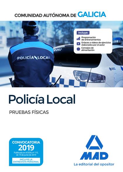POLICÍA LOCAL DE LA COMUNIDAD AUTÓNOMA DE GALICIA. PRUEBAS FÍSICAS.