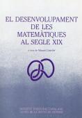 EL DESENVOLUPAMENT DE LES MATEMÀTIQUES AL SEGLE XIX.