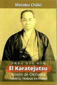 EL KARATEJUTSU: BOXEO DE OKINAWA. SOBRE EL TRABAJO EN PAREJA